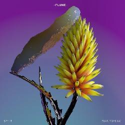 Flume ft. Tove Lo - Say It