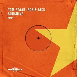 Tom Staar, Rob & Jack - Sunshine (Original Mix)