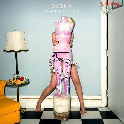 Dagny - Wearing Nothing