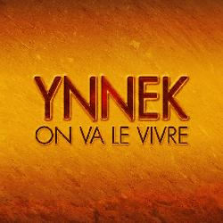 Ynnek - On Va Le Vivre