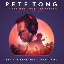 Pete Tong & The Heritage Orchestra - Sing It Back
