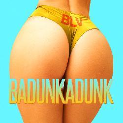 BLV - Badunkadunk