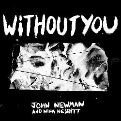John Newman - Without You