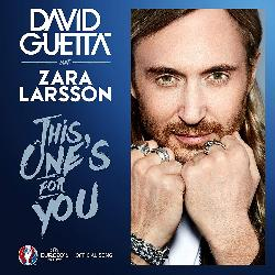 David Guetta & Zara Larsson - This One's For You