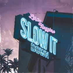 Lura & Ruggiero - Slow It Down