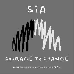 Sia - Courage To Change