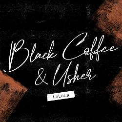 Black Coffee - LaLaLa