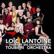 Loïc Lantoine et le Very Big Experimental Toubifri Orchestra au Quai des Arts