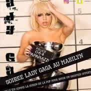 Soirée Lady Gaga au Marilyn
