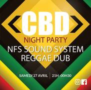 CBD night, Set Reggae dub, NFS sound à l'Alibi