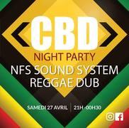 CBD night, Set Reggae dub, NFS sound à l'Alibi