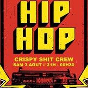 Concert Hip Hop : Crispy Shit Crew