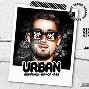 Soirée Urban Rap - Hip Hop - R&b