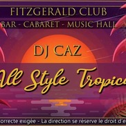 Soirée All Style Tropical au Fitzgerald