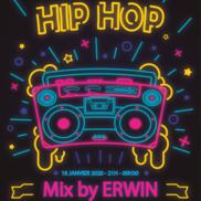 Soirée Hip Hop by Erwin à l'Alibi