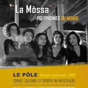 Concert Polyphonies du monde « La Mòssa » à Alby