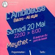 L'ambitieuse : soirée Electro All style à Meythet