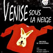 Théâtre à Rumilly : Venise sous la neige