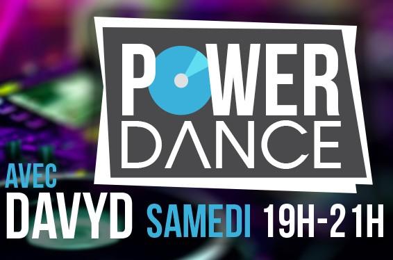 Power Dance avec Davyd tous les samedis